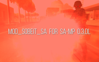 Скриншот к файлу: mod_s0beit_sa for SA-MP 0.3.DL R1