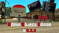 Скриншот к файлу: [AEO] Admin ObjectEditor v1.3.3 (12.02.2021)