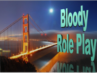 �������� � �����: Bloody RolePlay
