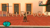 Elect RP v0.3