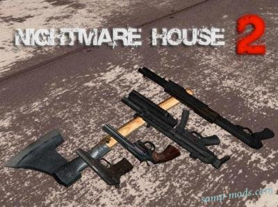 Nightmare House 2 Weapons
